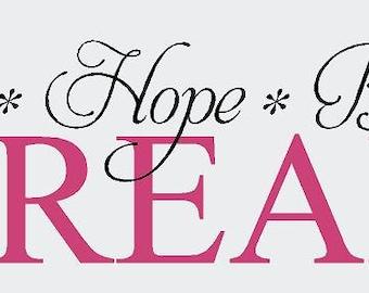 Love Hope Believe DREAM 40x12 Vinyl Decal Wall Art Lettering Decals