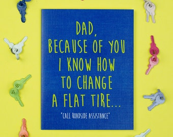 Dad Flat Tire Card - Father's Day, Father, Dad, Card for Dad