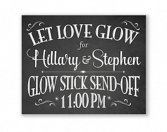 Glow Stick Send-Off Printable Wedding Sign, Chalkboard Style, Personalized with Names and Time, #GLO1C