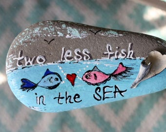 Two Less Fish in the Sea Hand Painted Decoration , Nautical Reception , Beach Shower Decor