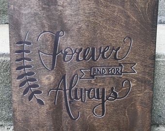 Forever and for Always - Hand lettered painted wood sign // Anniversary, Wedding, Couple's Christmas Gift
