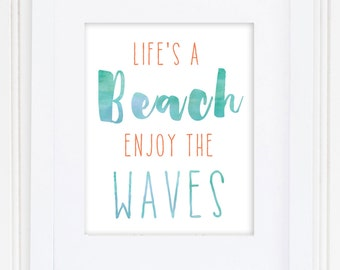 Life's a Beach, Enjoy the Waves Print / Ocean Print / Beach Quote / Beach Art / Beach House / Square or Rectangular / Turquoise and Coral