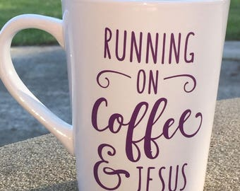 Running on Coffee and Jesus Mug