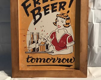 Framed Tin Sign - Free Beer Tomorrow
