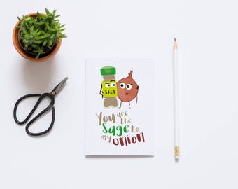 Funny Greeting Card, You are the Sage to My Onion, Anniversary Card, Card for Groom, Card for Boyfriend, Card for husband - 7 x 5 inches