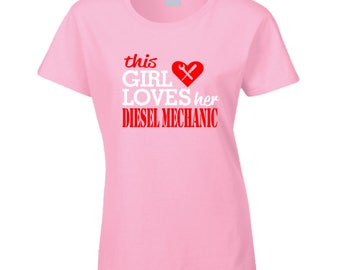 Loves Her Diesel Mechanic T Shirt