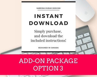 Custom Add-On Package - Option 3  (Please purchase after Etsy Conversation)