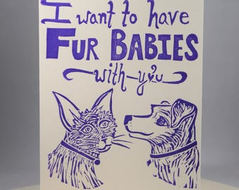 "Funny ""I Want To Have Fur Babies With You"" Romantic Greeting Card"
