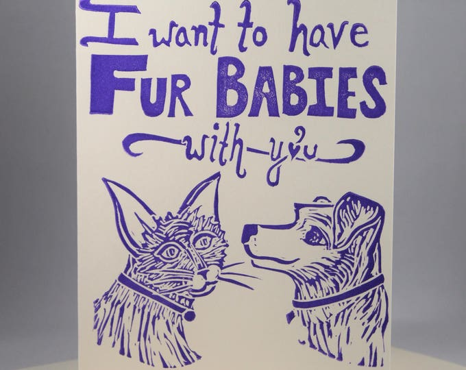 """Funny """"I Want To Have Fur Babies With You"""" Romantic Greeting Card"""