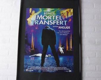 Mortel Transfert Beinex/Anglade original movie poster
