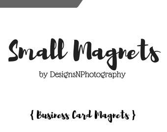 SMALL Business Card Magnets, Custom Business magnets, Your Logo Here, Vinyl Magnets, Advertising Magnets, Refrigerator magnets