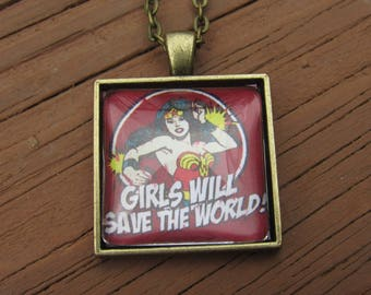 Girls will save the world! - pendant necklace: ReBelle