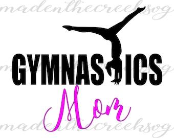 Gymnastics Mom, Love, Quotes, Handstand, SVG File, Digital Print, PNG, PDF, Cut File, Silhouette, Cricut