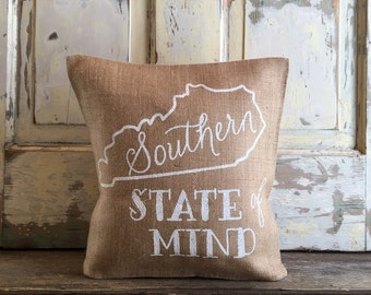 Pillow Cover | Southern State of Mind | Kentucky Pillow | Graduation Gift | Gift for Mom | Southern Gift | Moving | Housewarming | KY