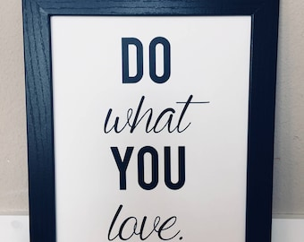 Vinyl Wall Art 8x10 Do What You Love