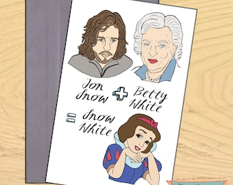 Jon Snow von Game of Thrones plus Betty White gleich Snow White, leere lustige Wortspiel Karte