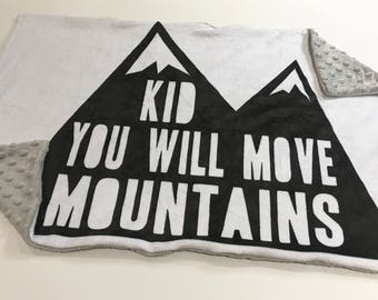 Kid You Will Move Mointains Baby Blanket Lovey, Baby Boy Minky Lovey, Grey Mountain Baby Blanket, Ready to Ship, Boy Baby Blanket
