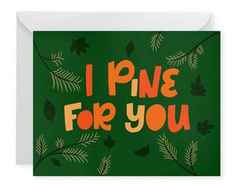 Pine for You A2 Greeting Card