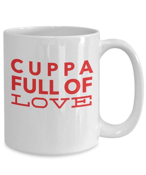 Uplifting coffee mug  cuppa full of love cup  motivating mug  coffee drinker gift