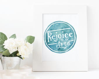 Rejoice in the Lord Watercolor Print | Christian Wall Art | Faith Watercolor Print | Watercolor Lettering