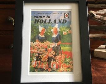 Retro Ladybird Book cover Framed. Come To Holland