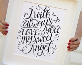 Art print - I will always love you my sweet Angel