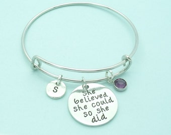 She believed she could so she did bracelet, personalised bangle, birthstone, motivation, new job, graduation, inspiration, life quote,