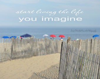 Beach photography, imagine life inspirational quote photo print, think positive quote affirmation wall art, inspirational her gift for women