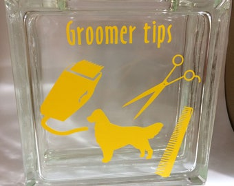 Dog Groomer Tip Jar Glass Block with Vinyl Dog Grooming