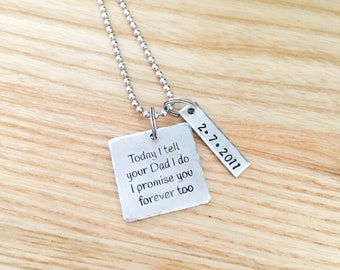 stepson necklace - gift for stepson wedding gift - brides son - grooms son - today i tell your dad i do and i promise you forever too