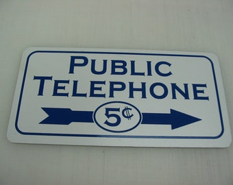 Public Telephone 5 Cents Double sided Metal Sign for Home or Kitchen Decor