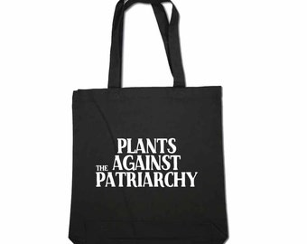 Plants Against the Patriarchy Bag