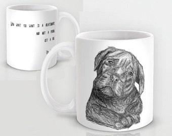Dog Lover Mug Deb Caletti Relationship Quote, Ceramic Coffee or Tea Ceramic Large Mug 11 0r 15 ounce