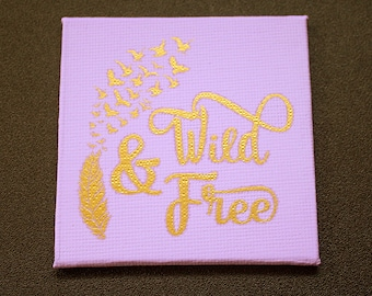 Wild and Free Mini Canvas Magnet - Three by Three Inch