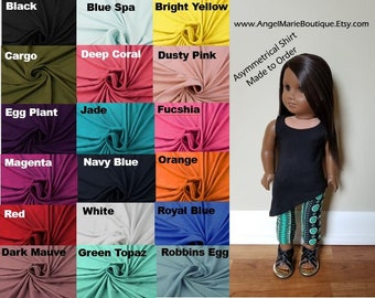 Asymmetrical Top for 18 inch dolls. Made to Order. Choose Color