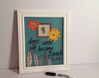 Dry Erase Board, Vacation Countdown, Beach Vacation, Summer Countdown, Framed Dry Erase