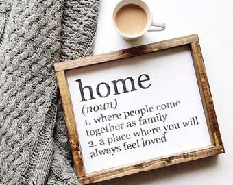 Home Sign/ Home Definition / Wall decor / Home Decor / Farmhouse Style / Home
