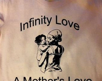 Infinity Love- Mothers Love