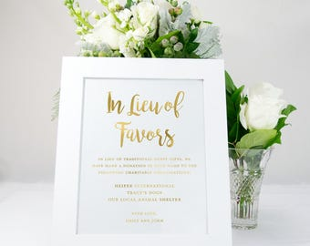 In Lieu of Favors Gold Foil Wedding Sign, Wedding Favors, Elegant, Bridal, available in gold, copper, rose gold, or silver