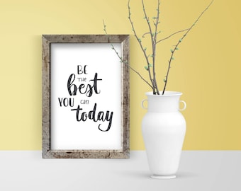 Be the Best | Office Decor, typography poster, hand lettering print, black and white, printable art, home office, inspirational quote