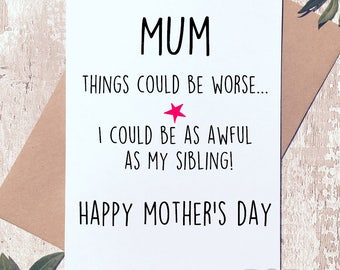 Funny Mother's day card, Funny card, Funny mother's day card, Humorous card, card for mum, sibling card, card for her