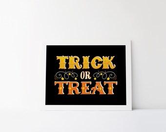 trick or treat printable · halloween art print · halloween print · trick or treat sign · halloween night · happy halloween · orange + black