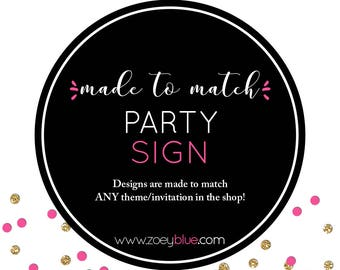 Matching Party Sign Digital Add-On