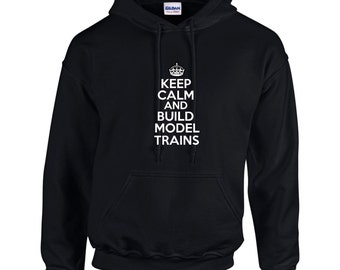 Keep Calm And Build Model Trains Mens Hoodie  Funny Occupation