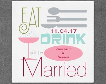 100 Personalized Napkins Monogram Napkins Eat Drink be Married Personalized Paper Custom Wedding Home Gift 3 ply Napkins
