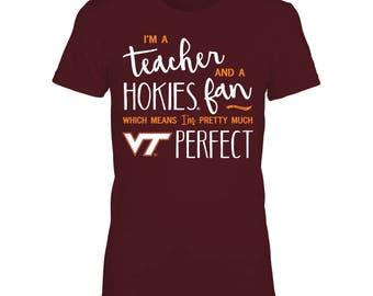 Perfect Teacher Virginia Tech Hokies T-shirt For Women Fan T-shirt | Tank | Hoodie - Gildan Women's T-shirt - Virginia - Free Shipping