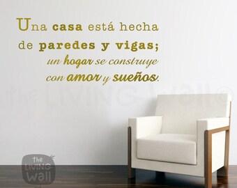 Spanish Vinyl wall decals quotes, Un hogar se construye con amor y sueños, wall decal quote home decor