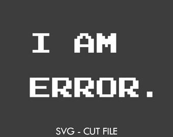 I am error - SVG Vector Cut file