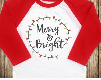 Merry and Bright Shirt, Merry and Bright Raglan, Christmas Raglan, Womens Christmas Shirts, Womens Christmas Raglans, Ladies Christmas Shirt