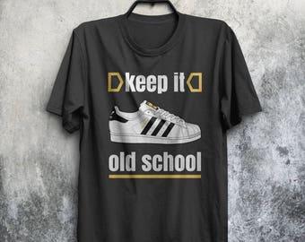 Keep It Old School B-Boy Breaking Break Dancing Graffiti Superstar Trainers MC DJ Mens & Women's T-shirt Top Tee Shirt All Sizes And Cols